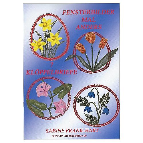 Fensterbilder mal anders ~ Sabine Frank-Hart, Klöppelwerkstatt, 7 Klöppelbriefe zu Ostern und Weihnachten, Sterne, Tannenbaum, Blumen, Tulpe, klöppeln, Jahreszeiten