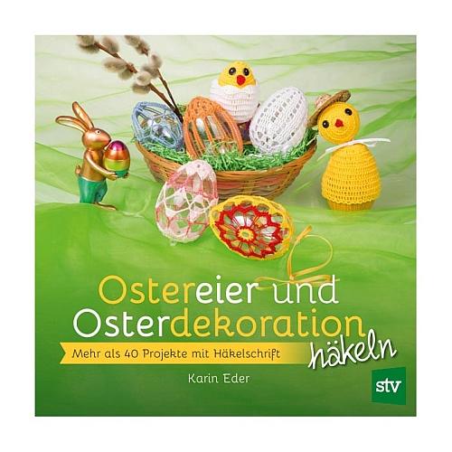 Ostereier und Osterdekoration häkeln - Karin Eder, Klöppelwerkstatt, Häkeln mit Perlen, Häkeltechniken (Schlingenhäkelei, Gabelhäkelei, Filetstäbchen in mehreren Varianten, Gabelstäbchen, Kreuzstäbchen, Büschelmaschen, Brüggeler Häkelei). Hilfsmittel kommen zum Einsatz, etwa eine Häkelgabel oder Holzstäbchen.